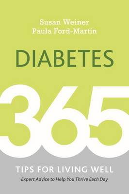 Diabetes: 365 Tips for Living Well