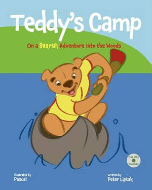 Teddy's Camp: On a Bearish Adventure into the Woods