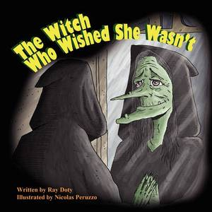 The Witch Who Wished She Wasn't