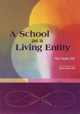 A School as a Living Entity
