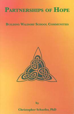 Partnerships of Hope: Building Waldorf School Communities