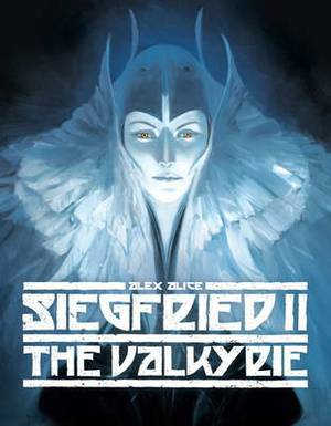 Siegfried: Volume 2: Valykrie