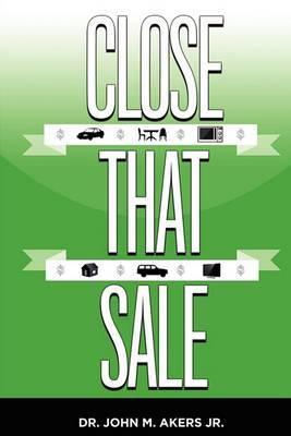 Close That Sale