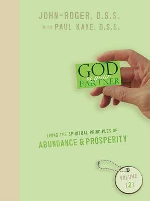 Living the Spiritual Principles of Abundance & Prosperity, Volume 2**