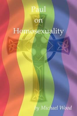 Paul on Homosexuality