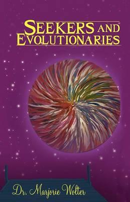 Seekers and Evolutionaries