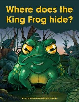 Where Does the King Frog Hide?