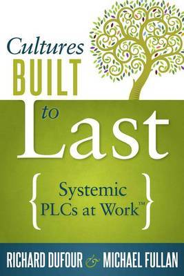 Cultures Built to Last: Systemic Plcs at Work TM
