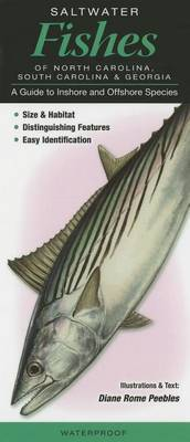 Saltwater Fishes of North Carolina, South Carolina & Georgia  : A Guide to Inshore & Offshore Species