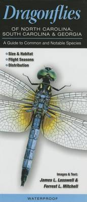 Dragonflies of North Carolina, South Carolina, and Georgia: A Guide to Common & Notable Species