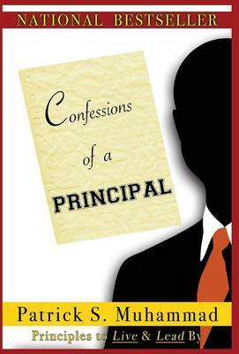 Confessions of a Principal