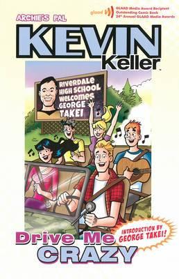 Kevin Keller: Drive Me Crazy