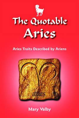 Quotable Aries: Aries Traits Described by Ariens