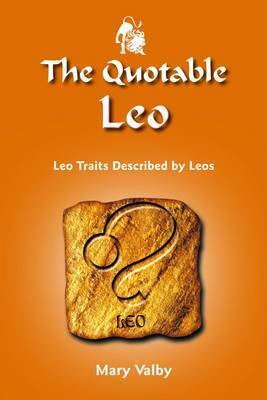 Quotable Leo: Leo Traits Described by Leos