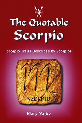 Quotable Scorpio: Scorpio Traits Described by Scorpios