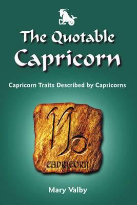 Quotable Capricorn: Capricorn Traits Described by Capricorns