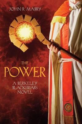 The Power: A Berkeley Blackfriars Novel