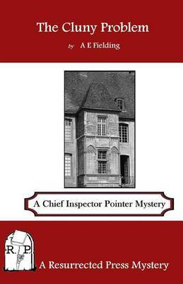 The Cluny Problem: A Chief Inspector Pointer Mystery