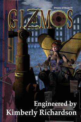 Dreams of Steam 4: Gizmos