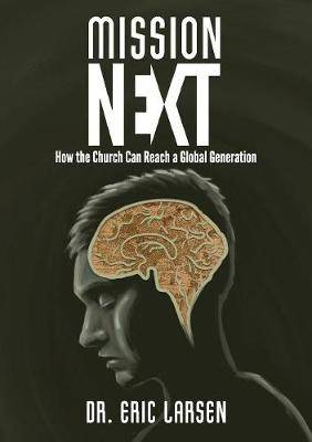 Missionnext: How the Church Can Reach a Global Generation