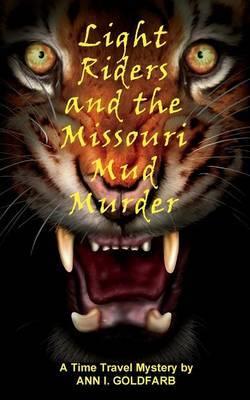 Light Riders and the Missouri Mud Murder
