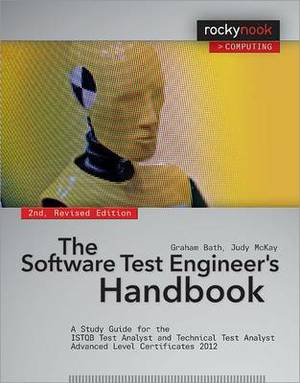 Software Test Engineer's Handbook: A Study Guide for the Istqb Test Analyst and Technical Test Analyst Adva