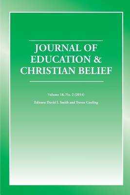 The Journal of Education and Christian Belief, Vol. 18, No. 2
