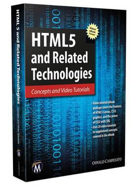 HTML5 and Related Technologies: Concepts and Video Tutorials