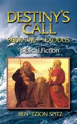 Destiny's Call: Book Two - Exodus