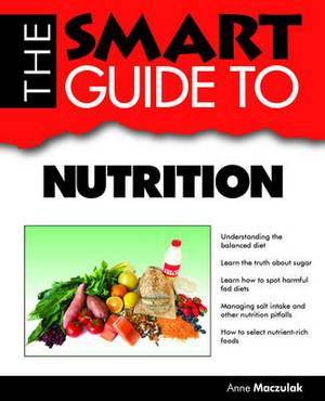 The Smart Guide to Nutrition: Everything You Need to Know About Fighting Infections