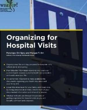 Organizing for Hospital Visits