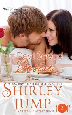 The Devil Served Desire