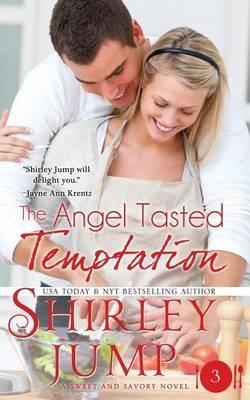The Angel Tasted Temptation