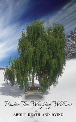 Under the Weeping Willow