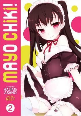 Mayo Chiki!: v.2