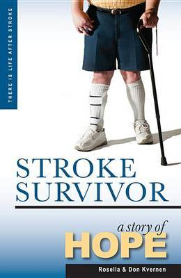 Stroke Survivor: A Story of Hope