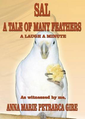 Sal: A Tale of Many Feathers