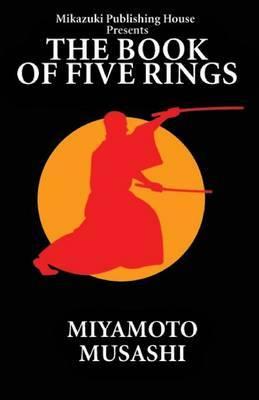 The Book of Five Rings: The Way of Miyamoto Musashi