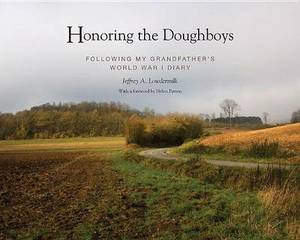 Honouring the Doughboys: Following My Great Grandfather's World War I Diary