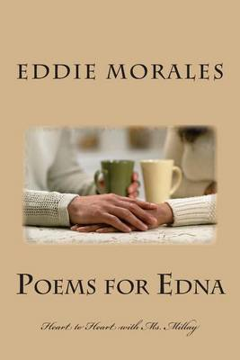 Poems for Edna: Heart to Heart with Ms. Millay