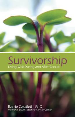 Survivorship: Living Well During and After Cancer
