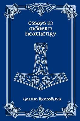 Essays in Modern Heathenry