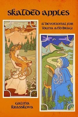 Skalded Apples: A Devotional Anthology for Idunna and Bragi