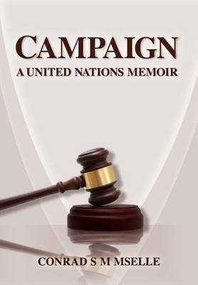 Campaign: A United Nations Memoir