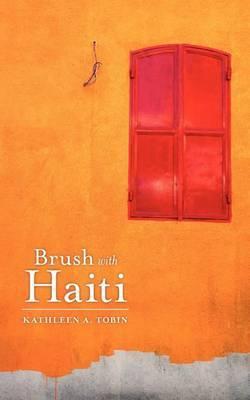 Brush with Haiti