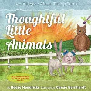 Thoughtful Little Animals: An Allegory about Taking Turns