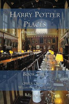 Harry Potter Places Book Two - Owls: Oxford Wizarding Locations