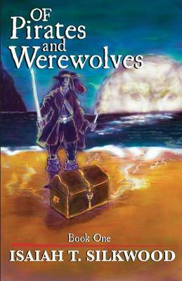 Of Pirates and Werewolves: Book 1