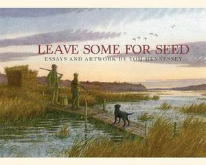 Leave Some for Seed