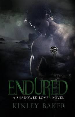 Endured